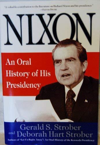 9780060927097: Nixon: An Oral History of His Presidency
