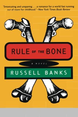 9780060927240: Rule of the Bone: A Novel