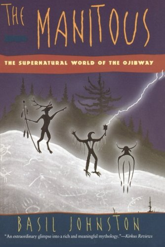 9780060927356: The Manitous: Supernatural World of the Ojibway, The