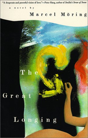 9780060927394: The Great Longing: Novel, A