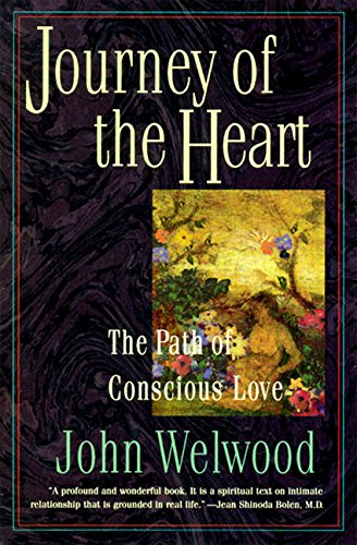 9780060927424: Journey of the Heart: Intimate Relationships and the Path of Love