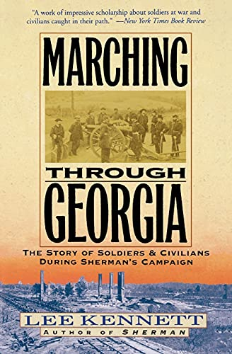 9780060927455: Marching Through Georgia: The Story of Soldiers and Civilians During Sherman's Campaign