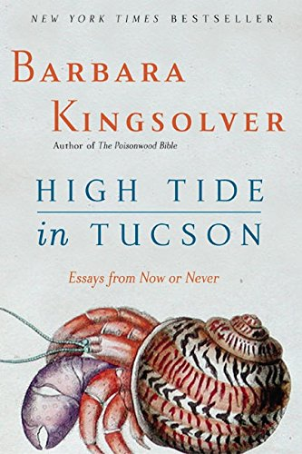 9780060927561: High Tide in Tucson: Essays from Now or Never