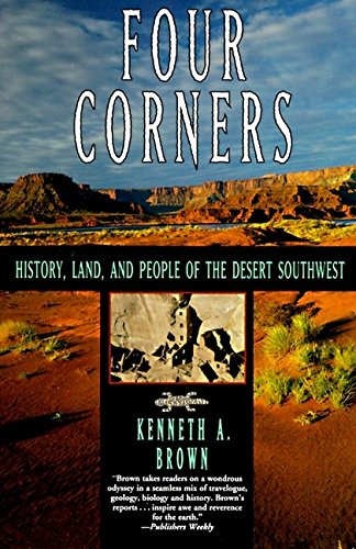 9780060927592: Four Corners: History, Land and People of the Desert Southwest