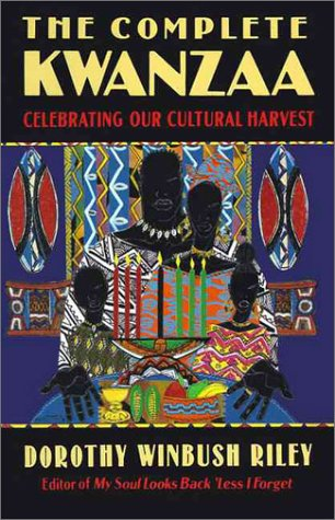 9780060927646: The Complete Kwanzaa: Celebrating Our Cultural Harvest