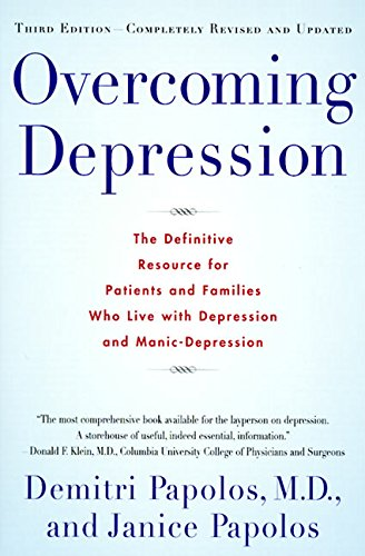 9780060927820: Overcoming Depression: The Definitive Resource for Patients and Families Who Live with Depression and Manic-Depression