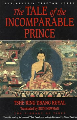 9780060927844: The Tale of the Incomparable Prince: The Library of Tibet (HarperCollins Library of Tibet)