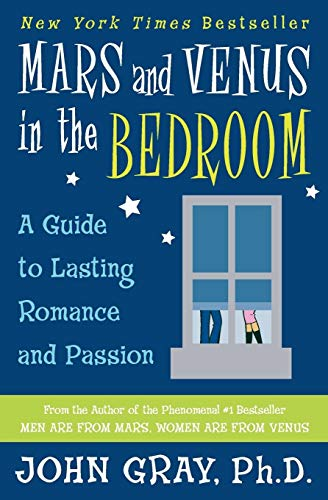 9780060927936: Mars and Venus in the Bedroom: A Guide to Lasting Romance and Passion
