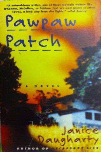 9780060927981: Pawpaw Patch: A Novel