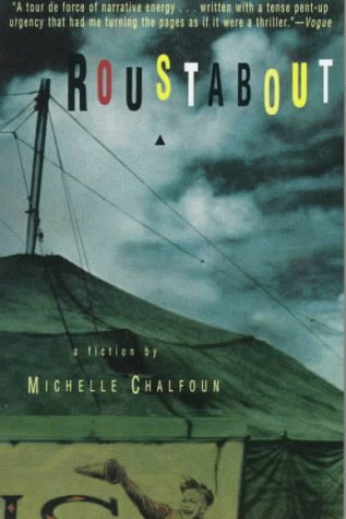 9780060927998: Roustabout: A Fiction