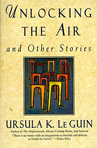 9780060928032: Unlocking the Air and Other Stories