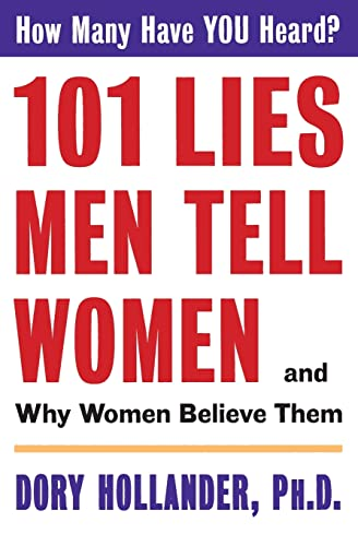 9780060928124: 101 Lies Men Tell Women -- And Why Women Believe Them