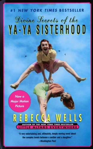 9780060928339: The Divine Secrets of the Ya Ya Sisterhood