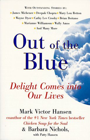 9780060928384: Out of the Blue: Delight Comes into Our Lives