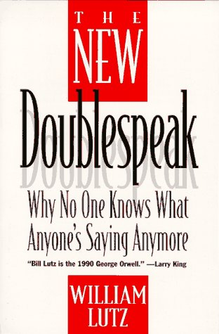 9780060928391: The New Doublespeak: No One Knows What Anyone's Saying Anymore