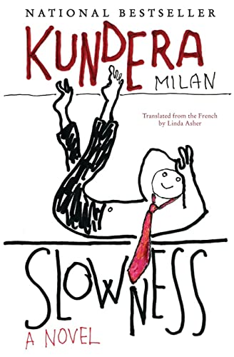 Slowness: A Novel: Kundera, Milan