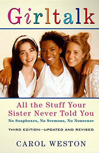9780060928506: Girltalk: All the Stuff Your Sister Never Told You, Third Edition