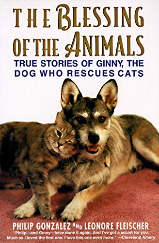 9780060928674: The Blessing of the Animals: The True Story of Ginny, the Dog Who Rescues Cats