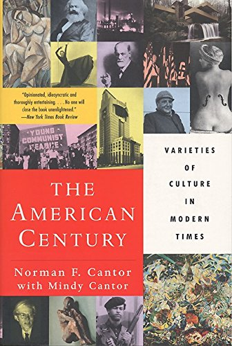 9780060928766: The American Century: Varieties of Culture in Modern Times