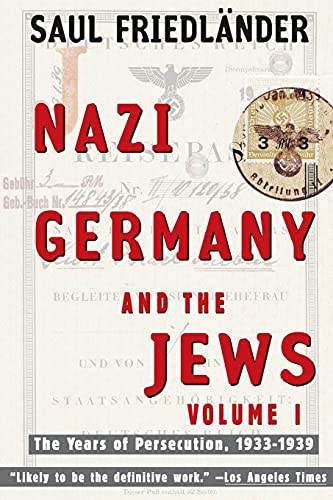 9780060928780: Nazi Germany and the Jews: Volume 1: The Years of Persecution 1933-1939