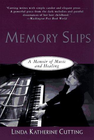 9780060928797: Memory Slips: A Memoir of Music and Healing