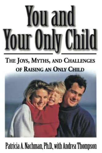 9780060928964: You and Your Only Child