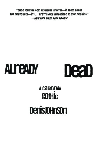 9780060929091: Already Dead: A California Gothic