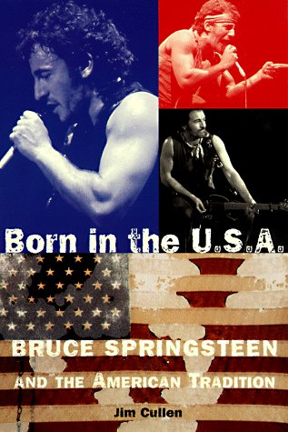 9780060929114: Born in the USA: Bruce Sringsteen and the American Tradition