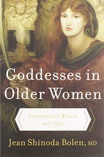 9780060929237: Goddesses in Older Women: Archetypes in Women Over Fifty