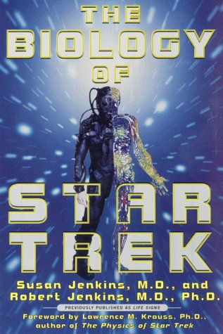9780060929244: The Biology of Star Trek