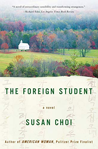 9780060929275: The Foreign Student: A Novel