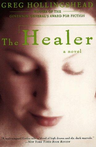 9780060929671: The Healer: A Novel