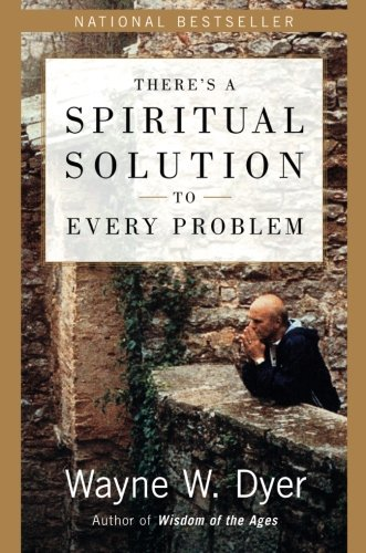 9780060929701: There's a Spiritual Solution to Every Problem