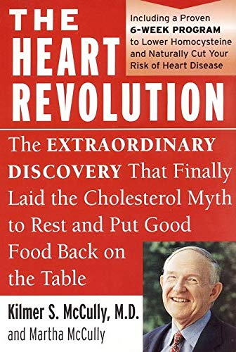 9780060929732: The Heart Revolution: The Extraordinary Discovery That Finally Laid the Cholesterol Myth to Rest