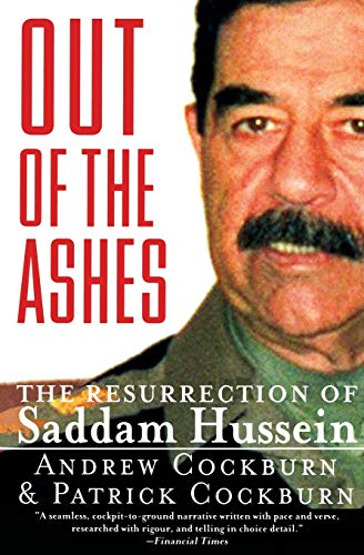 9780060929831: Out of the Ashes: The Resurrection of Saddam Hussein