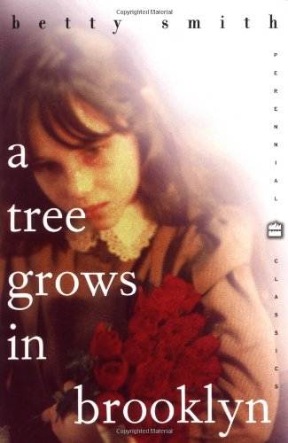 A Tree Grows in Brooklyn (006092988X) by Betty Smith