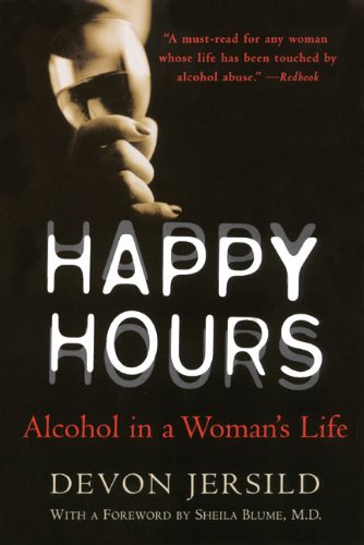 9780060929909: Happy Hours: Alcohol in a Woman's Life