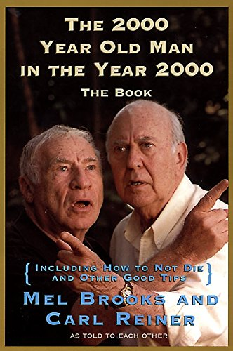 9780060929923: The 2000 Year Old Man in the Year 2000: The Book
