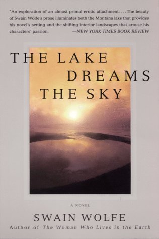 9780060929930: The Lake Dreams the Sky