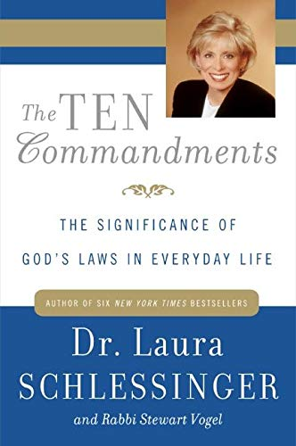 9780060929961: The Ten Commandments: The Significance of God's Laws in Everyday Life
