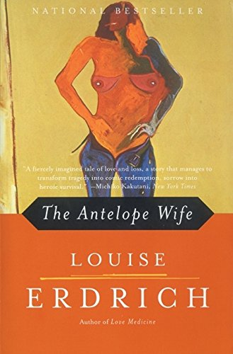 9780060930073: Antelope Wife, The