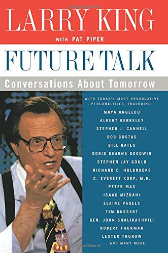 9780060930158: Future Talk: Conversations About Tomorrow with Today's Most Provocative Personalities