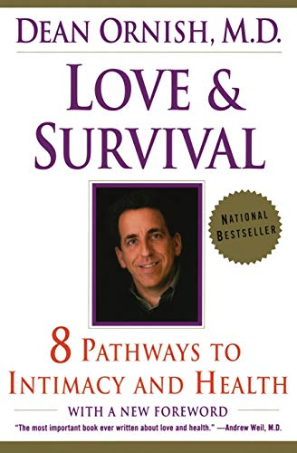 9780060930202: Love and Survival: The Scientific Basis for the Healing Power of Intimacy