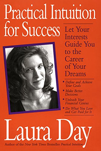 9780060930226: Practical Intuition for Success: Let Your Interests Guide You To the Career of Your Dreams