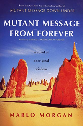 9780060930264: Mutant Message from Forever: A Novel of Aboriginal Wisom