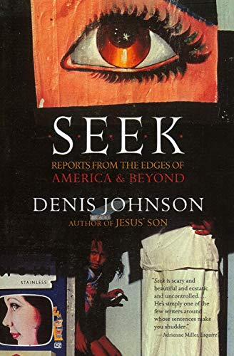 9780060930479: Seek: Reports from the Edges of America & Beyond