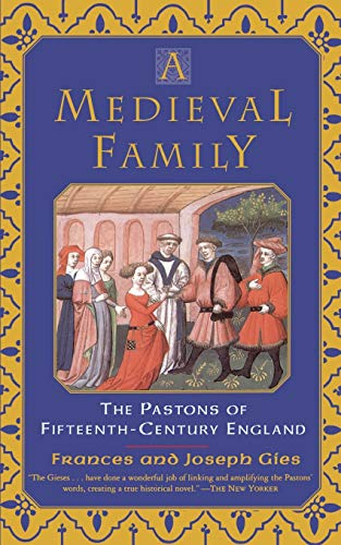9780060930554: A Medieval Family: The Pastons of Fifteenth-Century England