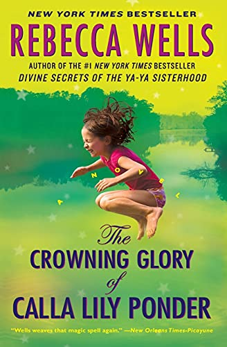 9780060930622: The Crowning Glory of Calla Lily Ponder: A Novel