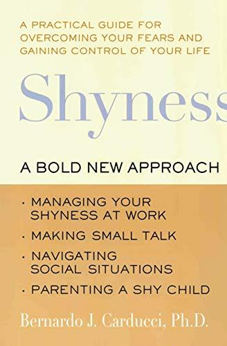 9780060930684: Shyness: A Bold New Approach