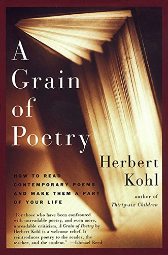 9780060930714: A Grain of Poetry: How to Read Contemporary Poems and Make Them A Part of Your Life